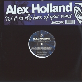 Alex Holland - Put It To The Back of Your Mind