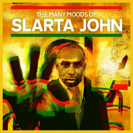 Slarta John - The Many Moods of Slarta John