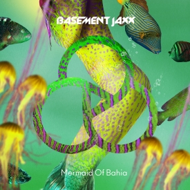 Basement Jaxx - Mermaid of Bahia