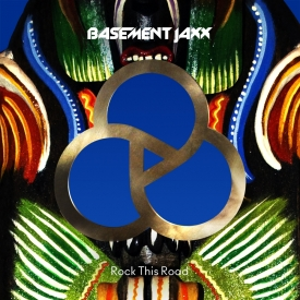 Basement Jaxx - Rock This Road