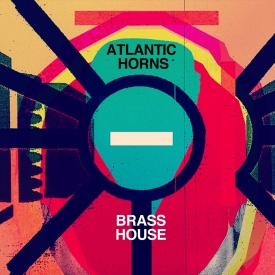 Atlantic Horns - Brass House