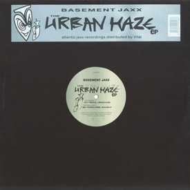 Basement Jaxx - Urban Haze EP