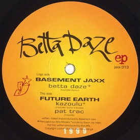 Basement Jaxx - Betta Daze EP