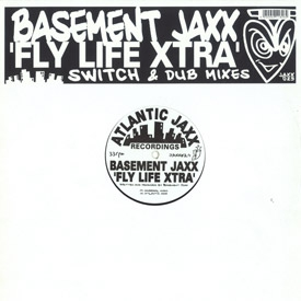 Basement Jaxx - Flylife Remixes Pt 1