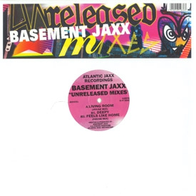 Basement Jaxx - Jaxx Unreleased