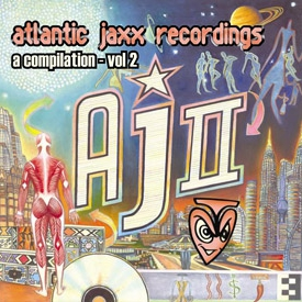 Atlantic Jaxx - A Compilation II